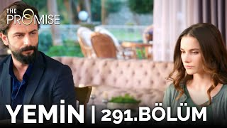 Yemin 291. Bölüm | The Promise Season 3 Episode 291