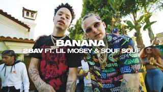 28AV - Banana (Feat. Lil Mosey & Souf Souf) (Official Video)