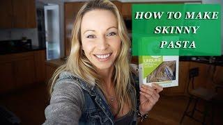 How to  Make Skinny Pasta