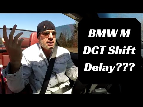 BMW M Double Clutch Transmission (DCT) Shift Delay?