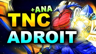 TNC vs ADROIT - ANA IS BACK! - WeSave! Charity Play DOTA 2