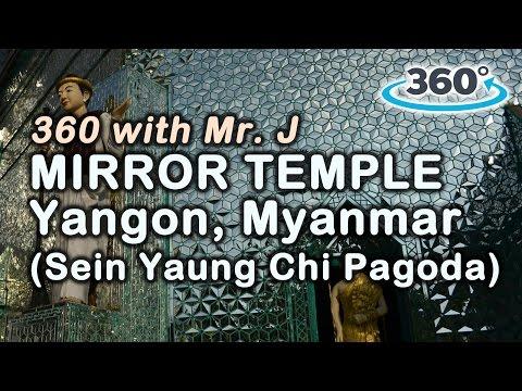 360 Video in Asia: Mirror Temple in Yangon, Myanmar - Sein Yaung Chi Pagoda
