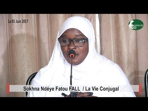 Ramadan 2017 | La vie Conjugal | Sokhna Ndeye Fatou FALL