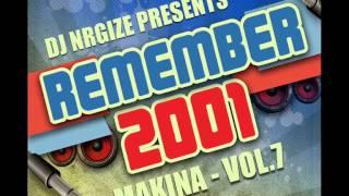 DJ Nrgize - Makina Remember 2001 - Vol.7