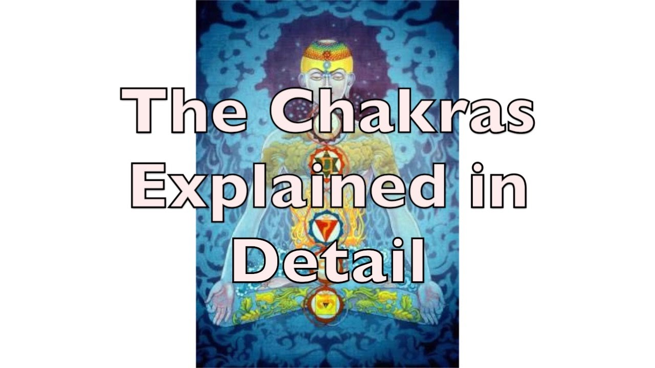 Chakras Explained - Are Chakras Dangerous? How to Open Chakras?