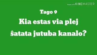 9a Tago – Kia estas via plej ŝatata jutuba kanalo en Eo? #30DRYC