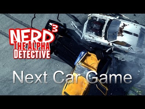 Nerd³ The Alpha Detective - Next Car Game