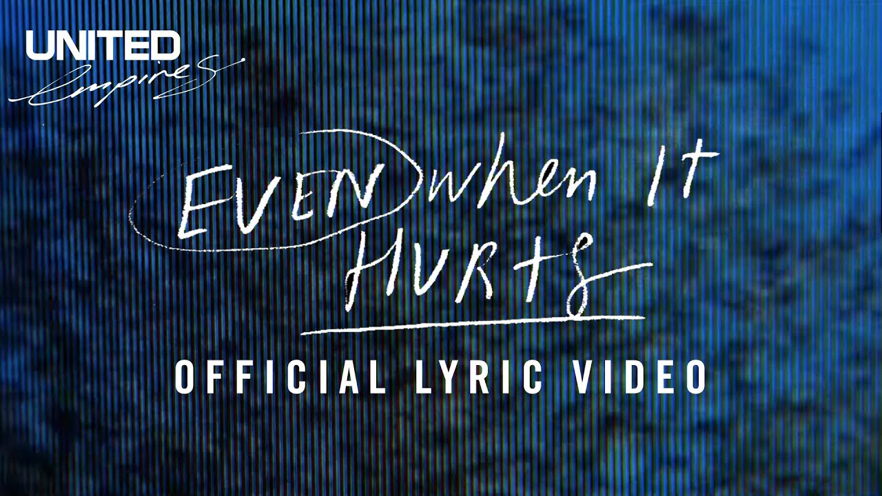 Even When It Hurts Praise Song Official Lyric Video Hillsong