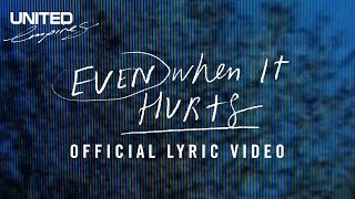 Even When it Hurts (Praise Song) Official Lyric Video -- Hillsong UNITED(Here is the Lyric video for the song we call Praise Song off our album Empires. Get Empires here: bit.ly/Empires Read Blog about this song by our Pastor Robert ..., 2015-05-31T07:01:27.000Z)