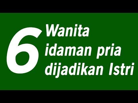6 TIPE ISTRI IDAMAN PRIA Mp3