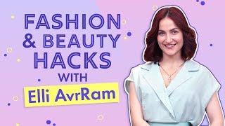 Elli AvrRam reveals her beauty and makeup hacks | Pinkvilla | Fashion