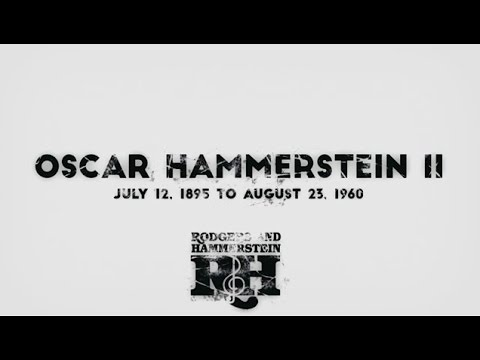 A Tribute to Oscar Hammerstein II