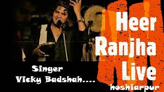 Heer Ranjha by Vicky Badshah | Sufi Singer live at Hoshiarpur
