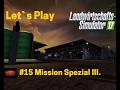 LS17 Winterberg Tiere und mehr Let`s Play #15 Teil 2 Mission Spezial III.