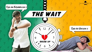 The Wait | Jump cuts | Hari Baskar | Naresh