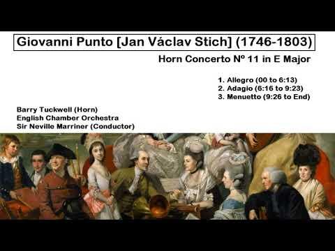 Giovanni Punto [Jan Václav Stich] (1746-1803) - Horn Concerto Nº 11 in E Major