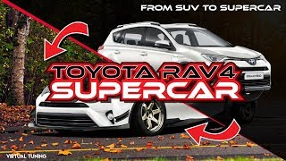 Toyota Rav4 into Supercar | Virtual Tuning