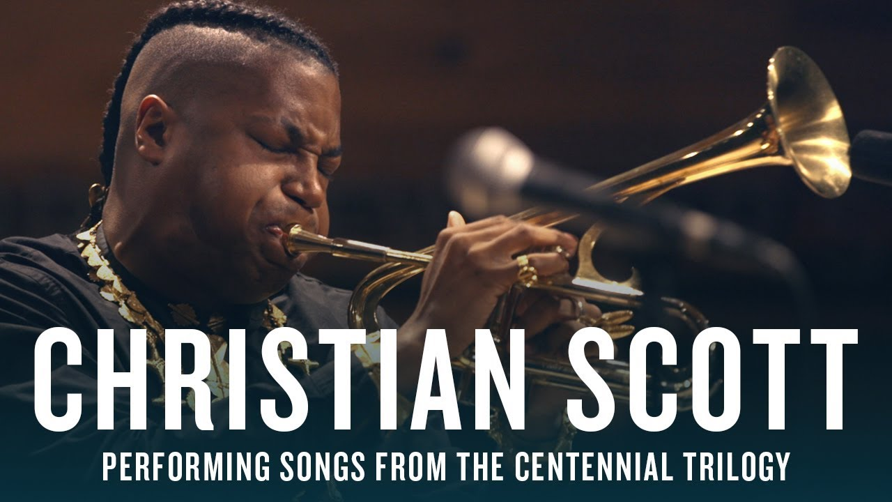 Christian Scott: Performing Songs From The Centennial Trilogy   JAZZ NIGHT IN AMERICA