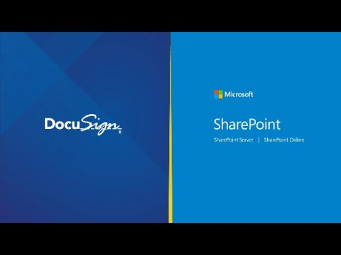 DocuSign for Microsoft SharePoint: Access, Manage, e-Sign and Store Documents