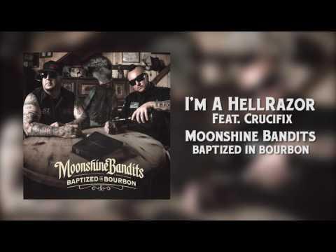 Moonshine Bandits - I'm A Hellrazor (feat. CRUCIFIX) Official Audio