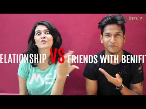 friends with benefits or dating relationship