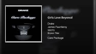 Drake - Girls Love Beyonc Official Audio