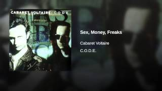 Sex, Money, Freaks