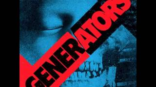 The Generators - Gotta Be A Better Way