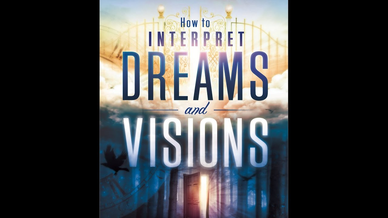 Christian Dreams How To Interpret Dreams And Visions By Perry Stone
