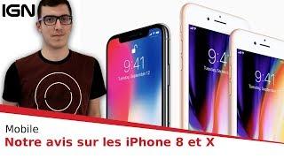 iPhone 8 / iPhone X : l'avis « sans fin » de la rédaction