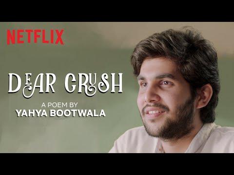 Dear Crush | @Yahya Bootwala | Hindi Spoken Word Poetry | Valentines Week Special | Netflix India