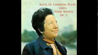 Alicia de Larrocha plays Grieg Piano Sonata, Op.7
