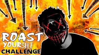 ROAST YOURSELF CHALLENGE 🔥 Sebas