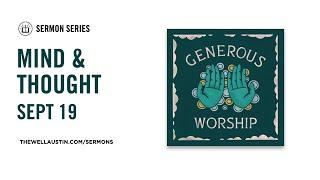 Generous Worship - Mind & Thought