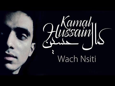 Kamal hussain - wach nsiti