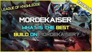 ✔ What is the Best Build on Mordekaiser? | League of Legends | Season 5