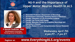 NU-9 and the Importance of Upper Motor Neuron Health in ALS