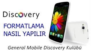 General Mobile Discovery 16 GB Format Nasıl Atılır