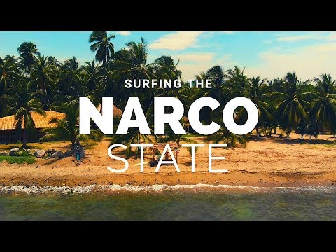 Is Mexico Safe for a Surf Trip? Surfing the Narco State