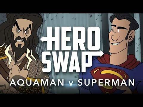 Аквамен против Супермена (Смена Героя) / Hero Swap - Aquaman Vs. Superman