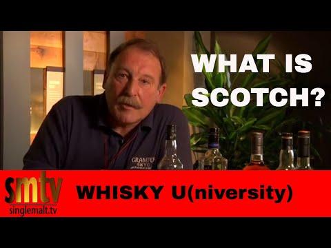 Whisky U - What is Scotch?