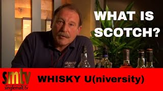 Whisky U - What is Scotch?