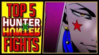 Video Top 5 Hunter x Hunter Fights download MP3, 3GP, MP4, WEBM, AVI, FLV September 2018