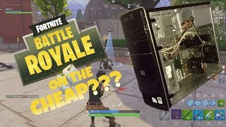 Turn Your Old Computer Into a Cheap FORTNITE Gaming PC