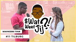 #WATWEETJIJ?! | #11 TILBURG (WAUWZERS TOUR!)