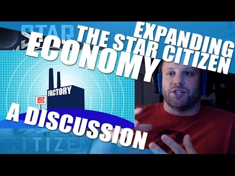 Star Citizen: Expanding the Economy Discussion