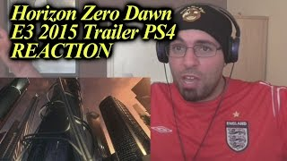 Horizon Zero Dawn E3 2015 Trailer PS4 REACTION