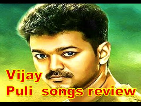 Exclusive review on Vijay Puli songs