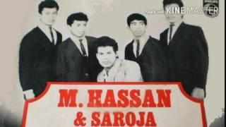 M. HASSAN / SEROJA - SAYA BUJANG