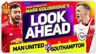 MANCHESTER UNITED vs SOUTHAMPTON! SOLSKJAER MUST GO FOR IT!